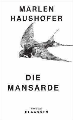Die Mansarde (eBook, ePUB) - Haushofer, Marlen