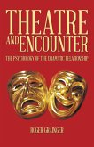 THEATRE AND ENCOUNTER