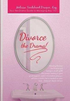 Divorce the Drama!