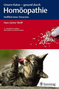 Unsere Katze - gesund durch Homöopathie - Wolff, Hans G.