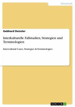 Interkulturelle Fallstudien, Strategien und Terminologien