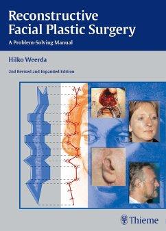 Reconstructive Facial Plastic Surgery - Weerda, Hilko