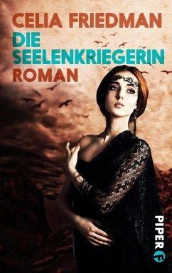 Die Seelenkriegerin / Magister-Trilogie Bd.3 (eBook, ePUB) - Friedman, Celia