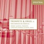 Trompete & Orgel Vol.2-Von Barock Bis Musical
