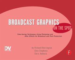 Broadcast Graphics On the Spot (eBook, PDF) - Harrington, Richard