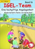 Eine hochgiftige Angelegenheit / IGEL-Team Bd.16 (eBook, ePUB)