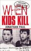 When Kids Kill (eBook, ePUB)