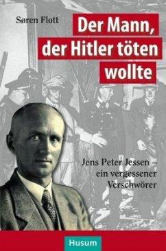 Der Mann, der Hitler töten wollte - Flott, Søren