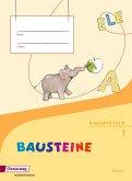 BAUSTEINE Fibel. Arbeitsheft. Bayern