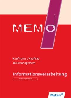 MEMO. Schülerbuch. Informationsverarbeitung - Köhler, Bernd