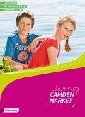 Camden Market 2. Workbook mit CD-ROM und Audio-CD