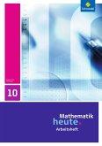 Mathematik heute 10. Arbeitsheft. Thüringen