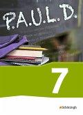 P.A.U.L. D. (Paul) 7. Schülerbuch. Für Gymnasien und Gesamtschulen - Neubearbeitung