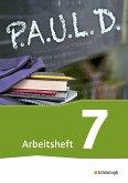 P.A.U.L. D. (Paul) 7. Arbeitsheft. Für Gymnasien und Gesamtschulen - Neubearbeitung