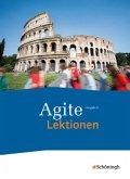 Agite. Schülerbuch Lektionen. Lehrgang Latein als zweite Fremdsprache