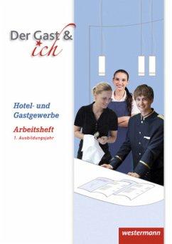 Gäste Crew. Der Gast & ich 1. Ausbildungsjahr. Arbeitsheft - Turloff, Ilona; Rosenbaum, Melanie; Klöhn, Andreas