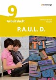 P.A.U.L. D. (Paul) 9. Arbeitsheft. Differenzierende Ausgabe