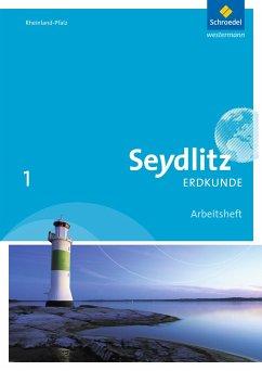 Seydlitz Erdkunde 1. Arbeitsheft. Realschulen plus in Rheinland-Pfalz