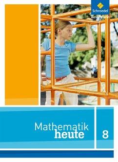 Mathe heute 8. Schülerband. Nordrhein-Westfalen