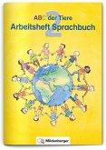 ABC der Tiere 2 · Arbeitsheft zum Sprachbuch · Ausgabe Bayern