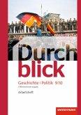 Durchblick Geschichte und Politik 9 / 10. Arbeitsheft. Differenzierende Ausgabe. Niedersachsen