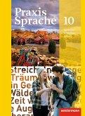 Praxis Sprache 10 Schülerband. Allgemeine Ausgabe