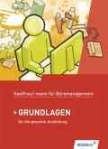 Kaufmann/Kauffrau für Büromanagement. Grundlagenband. Schülerbuch