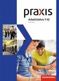 Praxis Arbeitslehre 7 - 10. Schülerband. Wirtschaft. Nordrhein-Westfalen