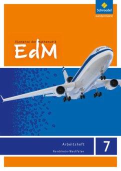 Elemente der Mathematik 7. Arbeitsheft. Nordrhein-Westfalen