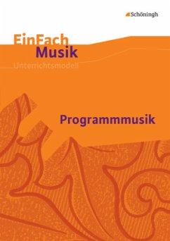 Programmmusik EinFach Musik