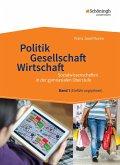 Politik - Gesellschaft - Wirtschaft 1. Sozialwissenschaften in der gymnasialen Oberstufe - Neubearbeitung