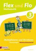Flex und Flo 3. Themenheft Multiplizieren und Dividieren: Verbrauchsmaterial
