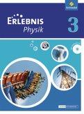 Erlebnis Physik 3. Schülerband. Oberschulen. Niedersachsen