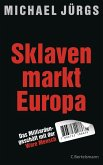 Sklavenmarkt Europa (eBook, ePUB)