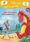Ritter Tobi und das Drachengeheimnis / Schau mal, wer da spricht. Ritter Tobi Bd.3 (eBook, ePUB)