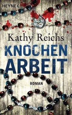 Knochenarbeit / Tempe Brennan Bd.2 (eBook, ePUB) - Reichs, Kathy