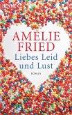 Liebes Leid und Lust (eBook, ePUB)