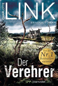 Der Verehrer (eBook, ePUB) - Link, Charlotte