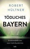 Tödliches Bayern (eBook, ePUB)