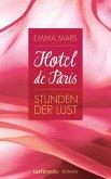 Stunden der Lust / Hotel de Paris Bd.1 (eBook, ePUB)