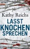Lasst Knochen sprechen / Tempe Brennan Bd.3 (eBook, ePUB)