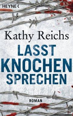 Lasst Knochen sprechen / Tempe Brennan Bd.3 (eBook, ePUB) - Reichs, Kathy