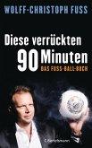 Diese verrückten 90 Minuten (eBook, ePUB)
