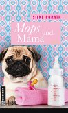 Mops und Mama (eBook, ePUB)