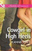 Cowgirl in High Heels (Mills & Boon Superromance) (The Montana Way, Book 2) (eBook, ePUB)