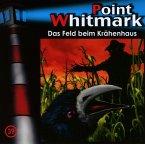 Das Feld beim Krähenhaus Bd / Point Whitmark Bd.39 (1 Audio-CD)