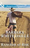 Rancher At Risk (Mills & Boon American Romance) (eBook, ePUB)