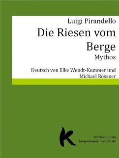 DIE RIESEN VOM BERGE (eBook, ePUB) - Pirandello, Luigi