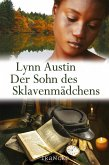 Der Sohn des Sklavenmädchens (eBook, ePUB)