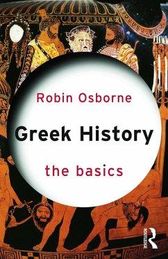 Greek History: The Basics - Osborne, Robin (University of Cambridge, UK)